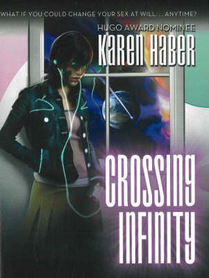 Crossing Infinity by Karen Haber image