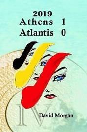2019: Athens 1 Atlantis 0 by David Morgan image