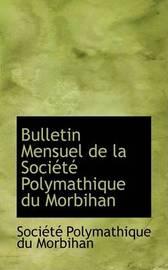 Bulletin Mensuel de La Sociactac Polymathique Du Morbihan by SociActAc Polymathique du Morbihan image