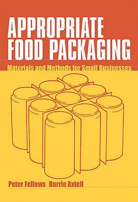 Appropriate Food Packaging by Peter Fellows image