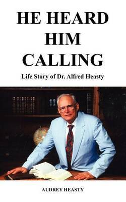He Heard Him Calling by Audrey Heasty image