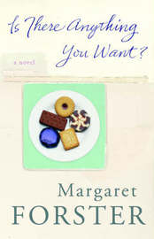 Is There Anything You Want? by Margaret Forster image