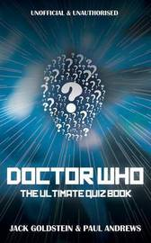 Doctor Who - The Ultimate Quiz Book by Jack Goldstein