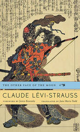 The Other Face of the Moon by Claude Levi-Strauss