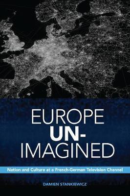 Europe Un-Imagined by Damien Stankiewicz