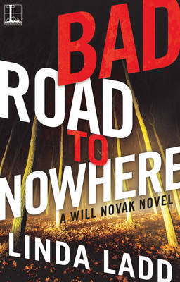 Bad Road to Nowhere by Linda Ladd image