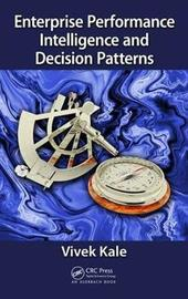 Enterprise Performance Intelligence and Decision Patterns by Vivek Kale