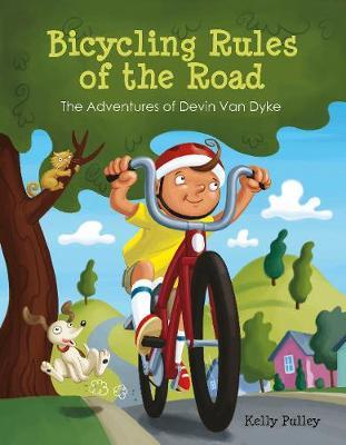 Bicycling Rules of the Road by Kelly Pulley
