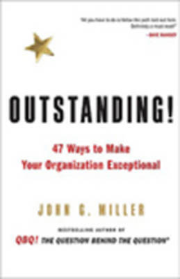 Outstanding! by John Miller