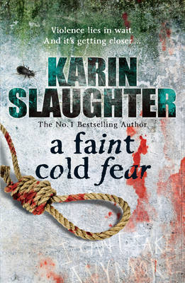 A Faint Cold Fear by Karin Slaughter image