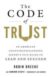The Code of Trust by Cameron Stauth
