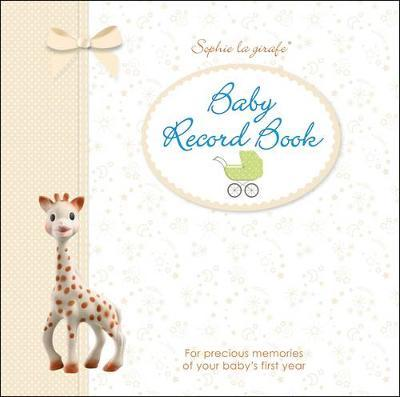 Sophie la girafe Baby Record Book by DK