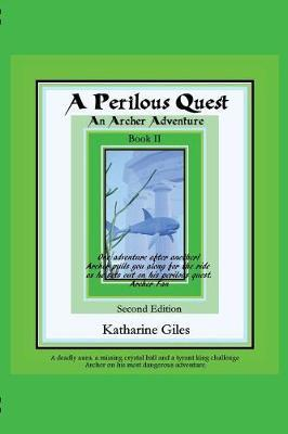 A Perilous Quest by Katharine Giles