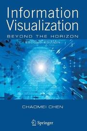 Information Visualization by Chaomei Chen