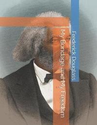 My Bondage and My Freedom by Frederick Douglass image