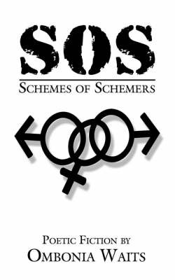 SOS-Schemes of Schemers by OMBONIA WAITS image