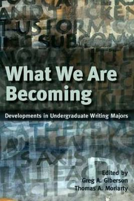 What We Are Becoming by Gregory A Giberson