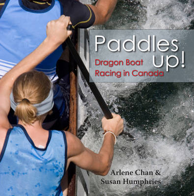 Paddles Up! by Arlene Chan