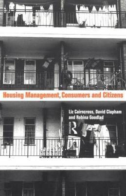 Housing Management, Consumers and Citizens by Liz Caincross