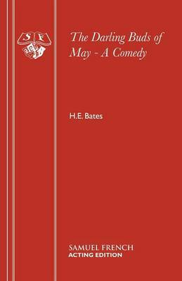 The Darling Buds of May by H.E. Bates