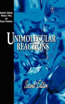 Unimolecular Reactions by Kenneth A. Holbrook