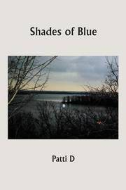 Shades of Blue by Patti D