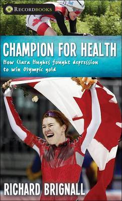 Champion for Health by Richard Brignall