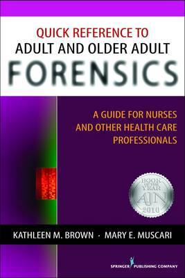 Quick Reference to Adult and Older Adult Forensics by Kathleen Brown image