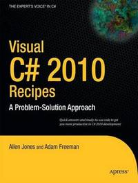 Visual C# 2010 Recipes by Allen Jones image