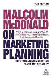 Malcolm McDonald on Marketing Planning by Malcolm McDonald
