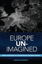 Europe Un-Imagined by Damien Stankiewicz