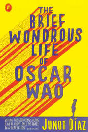 The Brief Wondrous Life of Oscar Wao by Junot Diaz image