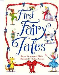 First Fairy Tales by Margaret Mayo image