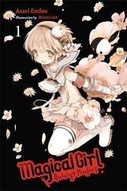 Magical Girl Raising Project, Vol. 1 (light novel) by Asari Endou
