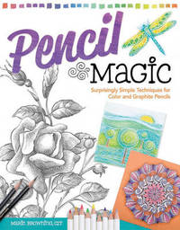 Pencil Magic by Marie Browning