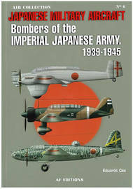 Bombers of the Imperial Japanese Army 1939-1945 by Eduardo Cea