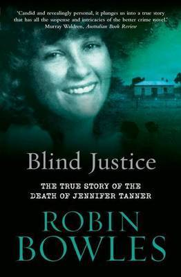 Blind Justice by Robin Bowles