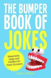 The Bumper Book of Jokes by Harry Hilton