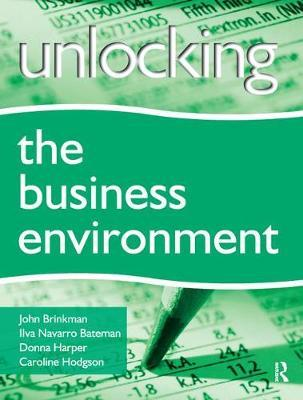 Unlocking the Business Environment by John T. Brinkman image