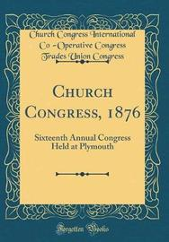 Church Congress, 1876 by Church Congress International Congress image