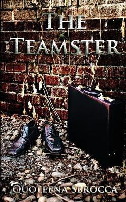 The Teamster by Quoleena Sbrocca