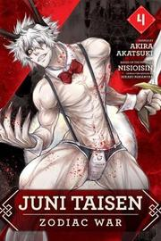 Juni Taisen: Zodiac War (manga), Vol. 4 by Akira Akatsuki