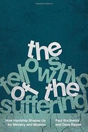 The Fellowship of the Suffering by Paul Borthwick