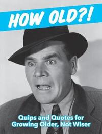 How Old?! (for men) by Summersdale