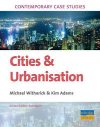 Contemporary Case Studies: Cities and Urbanisation by Michael Witherick image