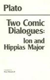 Two Comic Dialogues: Ion and Hippias Major by Plato image
