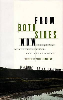 From Both Sides Now: The Poetry of the Vietnam War and Its Aftermath by Phillip Mahony image