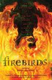 Firebirds: An Anthology of Original Fantasy and Science Fiction by November Sharyn