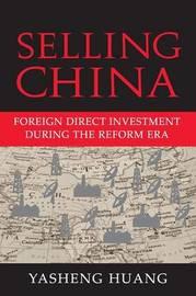 Selling China by Yasheng Huang image