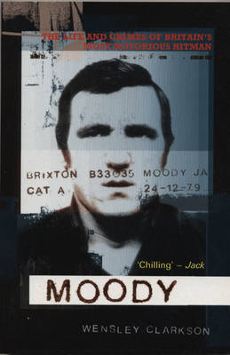 Moody by Wensley Clarkson